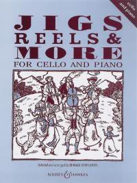 Jigs Reels & More: Cello & Piano (huws Jones) (Boosey & Hawkes)
