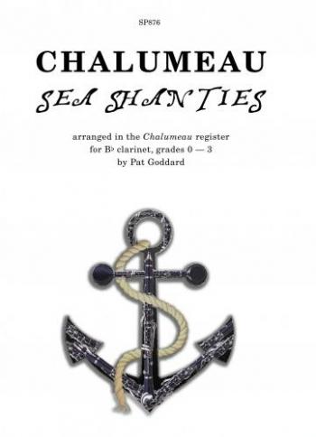 Chalumeau Sea Shanties: Clarinet: Grade 0-3