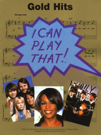 I Can Play That Gold Hits: Vocal and Piano