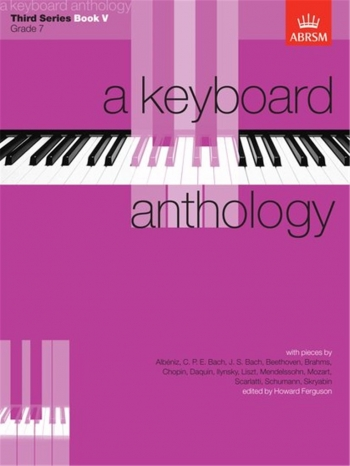 Keyboard Anthology: 3rd Series: Book 5: Piano (ABRSM)