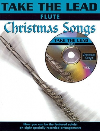 Take The Lead: Christmas Songs: Flute: Book & CD