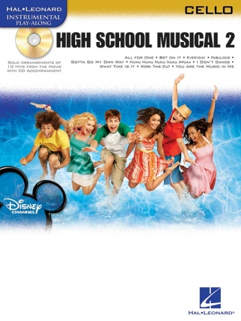 Instrumental Play-along: High School Musical 2: Cello:  Book & CD