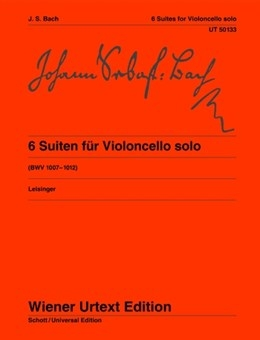 6 Cello Suites Bwv1007-1012: Cello Solo (Weiner Urtext)