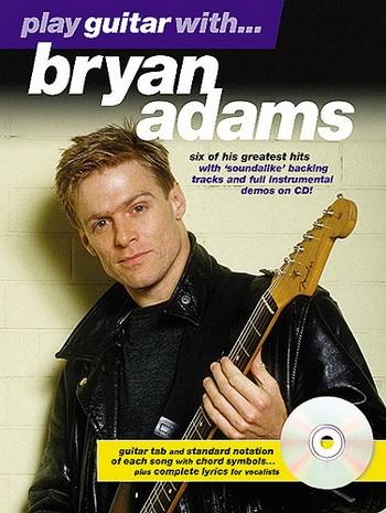 Play Guitar With Bryan Adams: Book & Cd