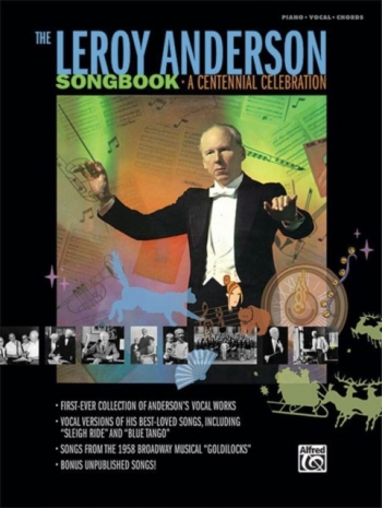 Leroy Anderson Songbook: A Centennial Celebration