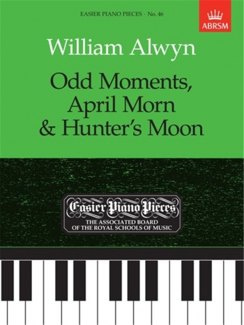 Odd Moments April Morn and Hunters Moon: Epp15 (Easier Piano Pieces) (ABRSM)