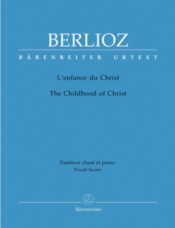 Childhood Of Christ: Vocal Score (Barenreiter)