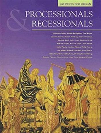 Processionals and Recessionals: Organ