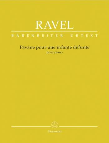 Pavane Pour Une Infante Defunte: Pian (Barenreiter)