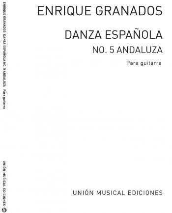 Danza Espanola No 5 Andaluza: Guitar