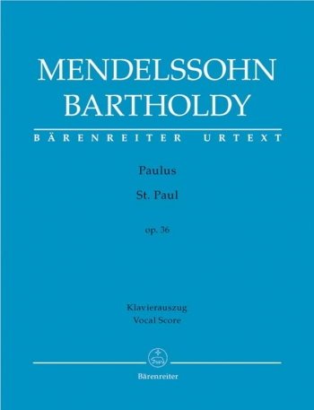 Bartholdy: St Pauls: Op36: Vocal Score (Urtext) (Barenreiter)