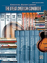 Essential Guitar Library: The Great American Songbook: Guitar Lead Edtion