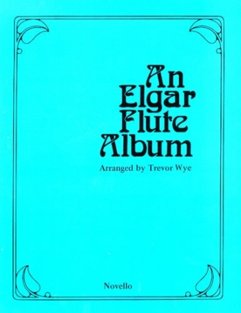 Elgar Flute Album: Flute & Piano  (Archive Copy)