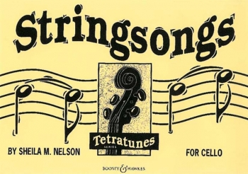 Stringsongs: Violoncello  (nelson) (Boosey & Hawkes)