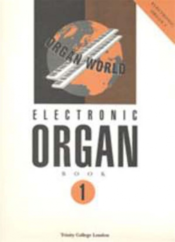 Trinity College Electronic Organ Book 1