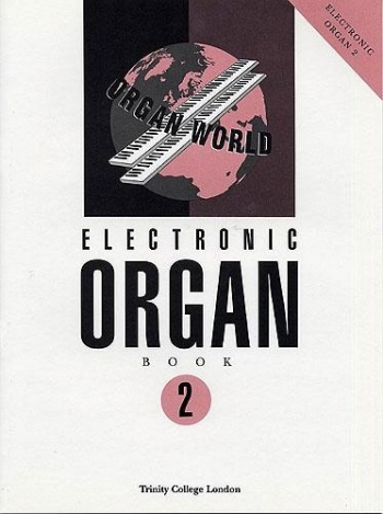 Trinity College Electronic Organ Book 2