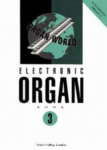 Trinity College Electronic Organ Book 3
