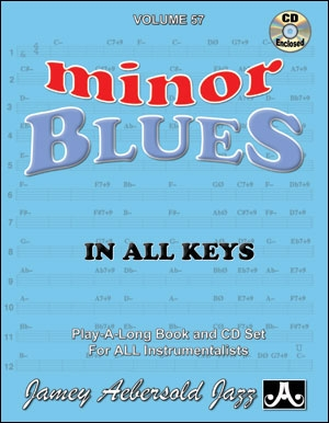 Aebersold Vol.57: Minor Blues In All Keys: All Instruments: Book & CD