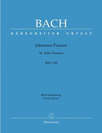 St John Passion: German And English: Vocal Score (Barenreiter)