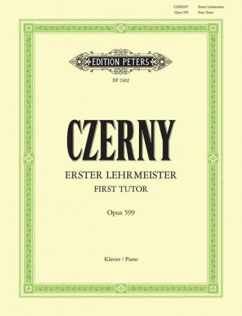 First Tutor Op.599 Piano Studies (Peters)
