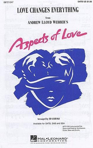 Love Changes Everything: Vocal SATB (Lloyd Webber Arr Lojeski)