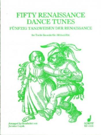 50 Renaissance Dance Tunes: Treble Recorder Solo