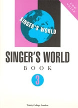 Trinity College London Singers World: 3: Voice & Piano: Low Voice