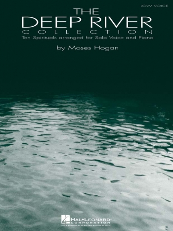 Deep River Collection: Low Voice: 1:Vocal: Solo & Piano