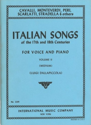 Italian Songs Of The 17th and 18th Cent; Vol 2: Medium Voice