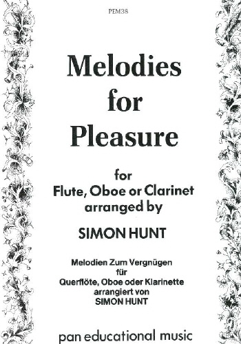 Melodies For Pleasure: Flute Or Oboe Or Clarinet: Solo (hunt)