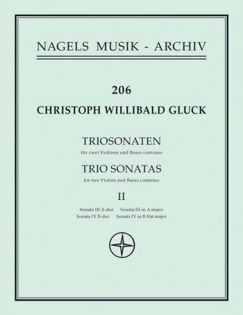 Gluck : Trio Sonata: Vol 2: 2 Violins and Continuo