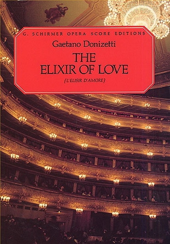 Lelisir Damore: Opera Full Score