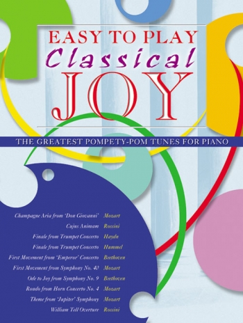 Easy To Play Classical Joy: Piano