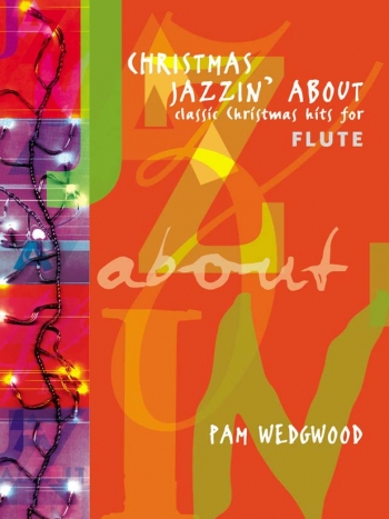 Christmas Jazzin About: Flute & Piano