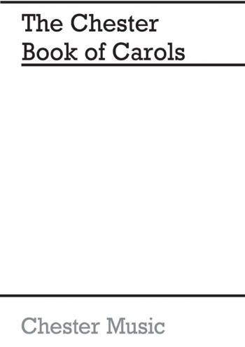 Chester Book Of Carols Satb - Vocal
