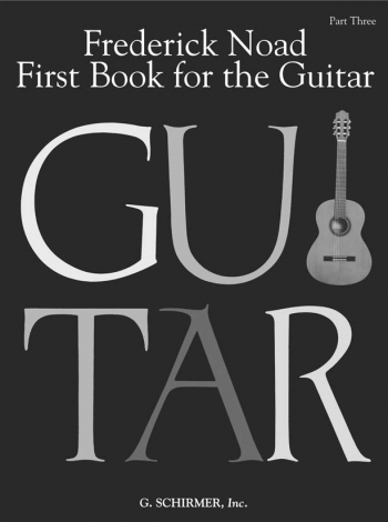 First Book For The Guitar: 3: Pieces