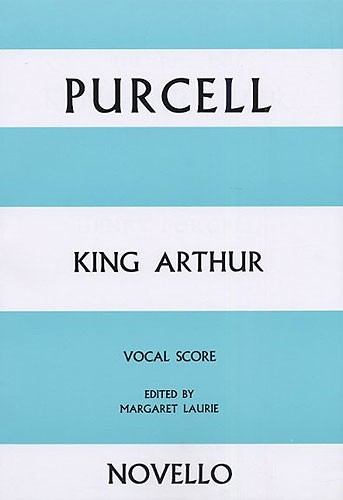 King Arthur: Vocal Score