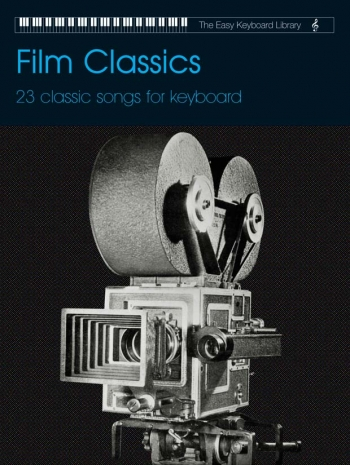 Easy Keyboard Library: Film Classics