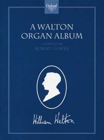 A Walton Organ Album (Includes Crown Imperial)
