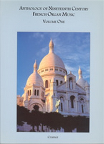 Anthology Of 19th Century French Organ Music: 1