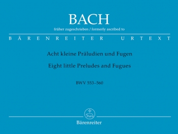 8 Short Preludes And Fugues Organ  (Barenrieter)