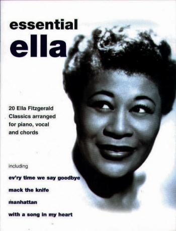 Ella Fitzgerald: Essential Ella: Piano Vocal Guitar