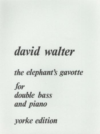 Elephant Gavotte: Double Bass (Yorke)