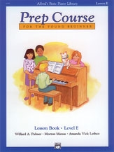Alfred Basic Prep Course For the Young Beginner Lesson Book: Level E