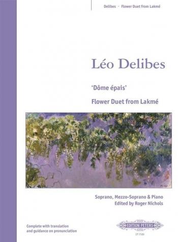 Flower Duet From Lakme: Sop: Mezzo Sop: Vocal (Peters)
