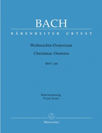 Christmas Oratorio: Bwv248: Vocal Score (Barenreiter)