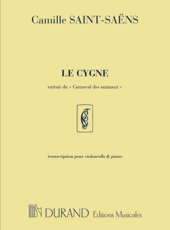 Le Cygne: The Swan: Cello And Piano (Durand)