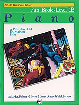 Alfred Basics Piano Fun Book: Level 1B