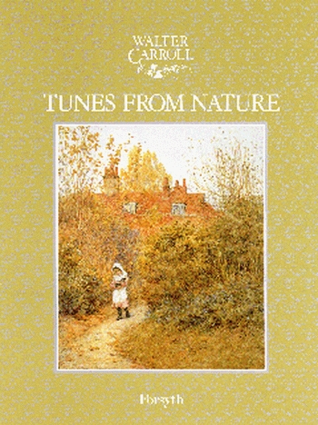 Tunes From Nature: Piano (Walter Carroll)