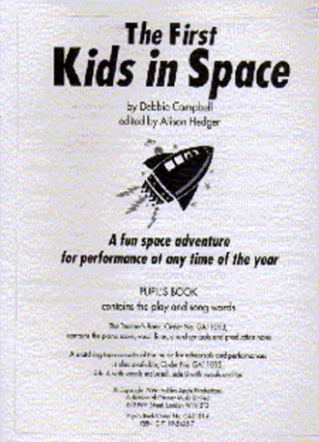 First Kids In Space: Puipls Book: Vocal: Ks2-3